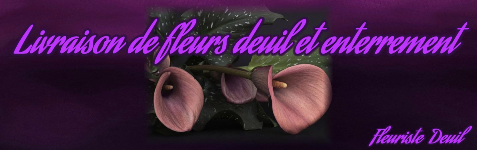 LIVRAISON FLEURS DEUIL ET ENTERREMENT / GERBES DE FLEURS