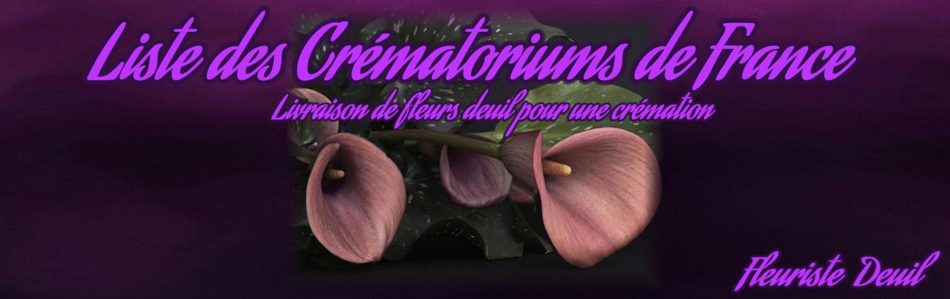 LISTE DES CRÉMATORIUMS DE FRANCE - FLEURS DEUIL LIVRAISON